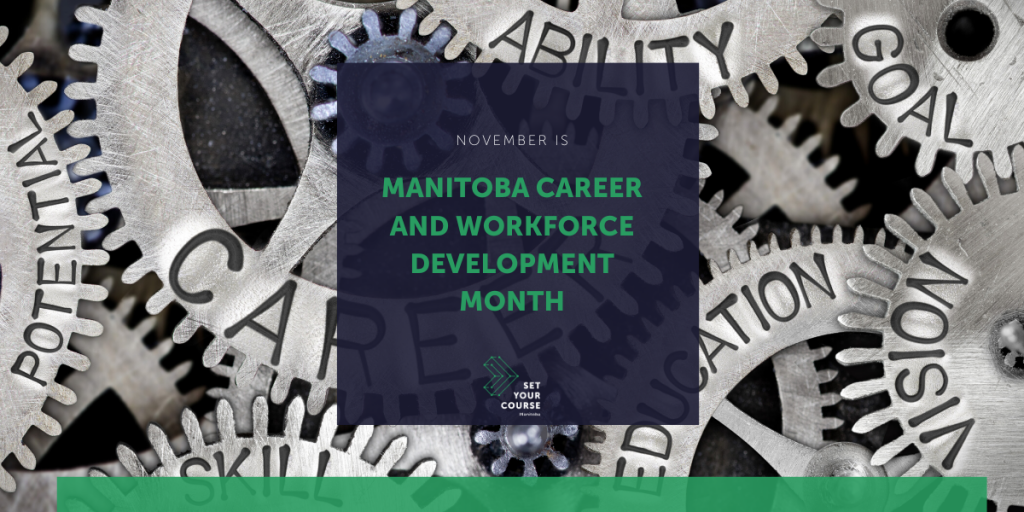 Cogs with sign reading November is Manitoba Career and Workforce Development Month